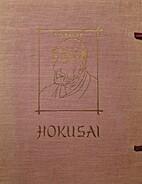 Hokusai : der vom Malen Besessene by Hokusai