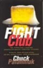 Fight Club av Chuck Palahniuk