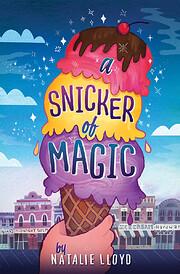 A Snicker of Magic de Natalie Lloyd