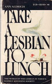 Take a Lesbian to Lunch av Ann Aldrich