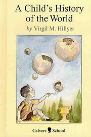 A CHILD'S HISTORY OF THE WORLD by Virgil M.…