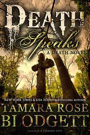 Death Speaks (Death, #2) por Tamara Rose…