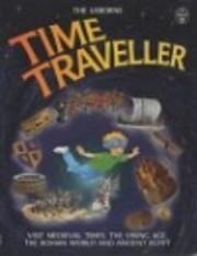 Usborne Time Traveler de Judy Hindley