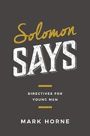 Solomon Says: Directives for Young Men av…