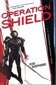 Operation Shield: A Cassandra Kresnov Novel…