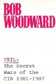 Veil: The Secret Wars of the CIA 1981-1987…