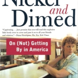 the issue of equality in the workplace in nickel and dimed a book by barbara ehrenreich • this essay is a shortened version of a new afterword to barbara ehrenreich's bestselling book nickel and dimed: on (not) getting by in america, 10th anniversary edition, recently released by.