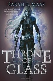 Throne of Glass (Throne of Glass, 1) door…