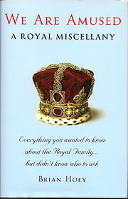 We are amused : a royal miscellany –…