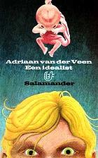 Een idealist by Adriaan van der Veen