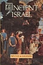 Ancient Israel Myths & Legends (Volumes 1-3)…