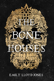 The Bone Houses – tekijä: Emily…