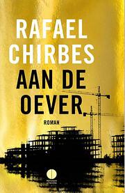 Aan de oever by Rafael Chirbes
