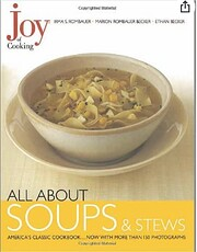 Joy of Cooking: All About Soups and Stews av…