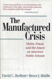 The manufactured crisis : myths, fraud, and…