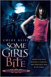 Some Girls Bite (Chicagoland Vampires) por…