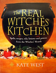The Real Witches' Kitchen: Spells, Recipes,…
