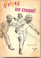 Striped Ice Cream! by Joan M. Lexau