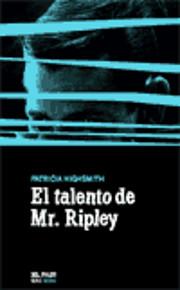 El Talento De Mr. Ripley de Patricia…