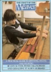 The craft of the weaver de Ann Sutton