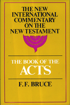 The Book of the Acts by F. F. Bruce