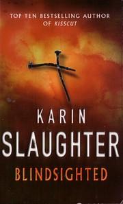 Blindsighted par Karin Slaughter