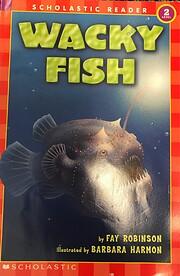 Wacky Fish (Hello Reader! Science, Level 2)…
