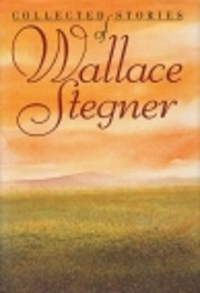 The Collected Stories of Wallace Stegner av…