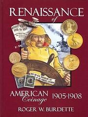 Renaissance of American Coinage 1905-1908 de…