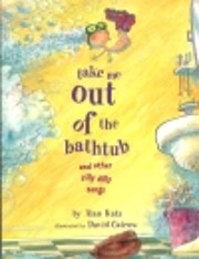 Take Me Out of the Bathtub and Other Silly…