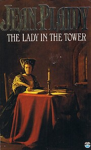 The Lady in the Tower por Jean Plaidy