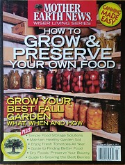 Mother Earth News Presents How to Grow &…