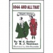 1066 and all that : a memorable history of…