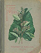 Farm Weeds of Canada by George H. Clark