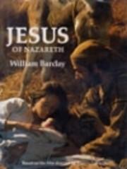 Jesus of Nazareth – tekijä: William…