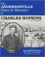 The Andersonville Diary & Memoirs of Charles…