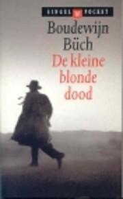 De kleine blonde dood af Boudewijn Büch