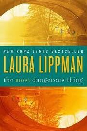 The Most Dangerous Thing – tekijä: Laura…