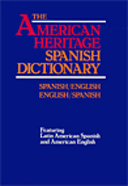 The American Heritage Spanish Dictionary:…