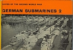 German Submarines 2 by H. T. Lenton