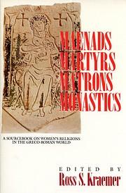 Maenads, Martyrs, Matrons, Monastics: A…