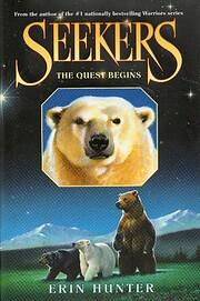 The Quest Begins (Seekers, Book 1) de Erin…