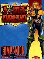 Judge Dredd Companion: A Supplement for…