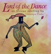 Lord of the dance: An African retelling de…