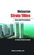 Malaysian Strata Titles : Law and Pracedure…