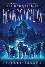 The Haunting of Hounds Hollow af Jeffrey…