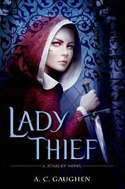 Lady Thief av A. C. Gaughen