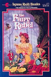 The Fairy Rebel av Lynne Reid Banks