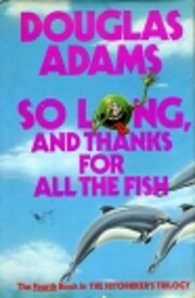So long, and thanks for all the fish de…