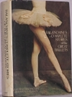 Balanchine's Complete Stories of the Great…